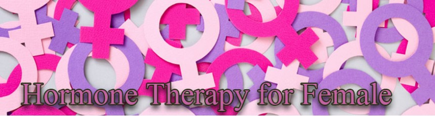 Hormone Therapy for Female